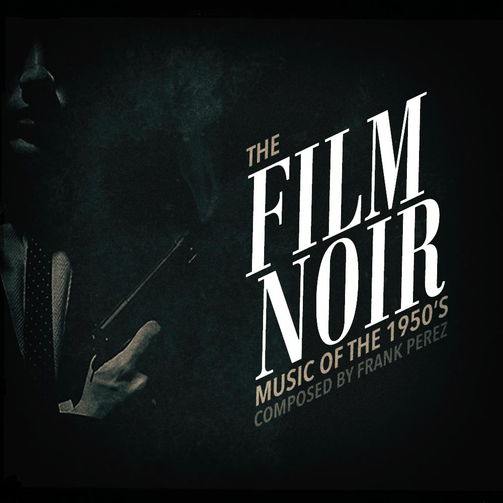 1950's-Film-Noir-Music_web