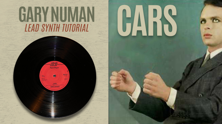 Cars – Gary Numan – Lead Synth Tutorial