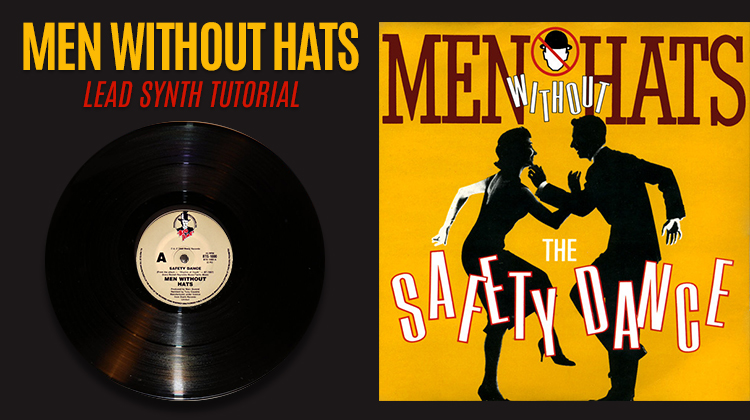 The Safety Dance (Men Without Hats) – Tutorial de Diseño de Sonido